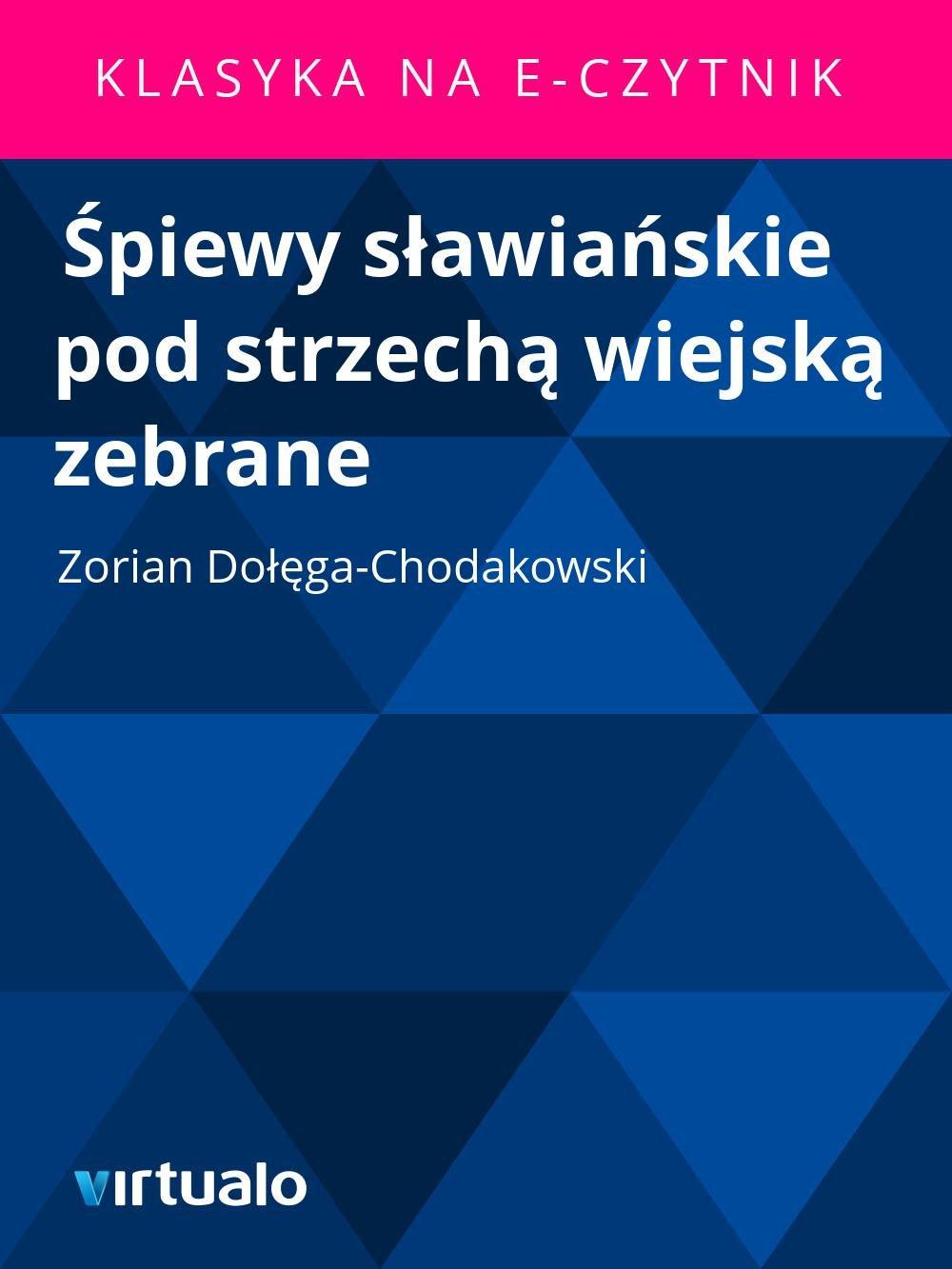 Śpiewy sławiańskie pod strzechą wiejską zebrane - Ebook (Książka EPUB) do pobrania w formacie EPUB