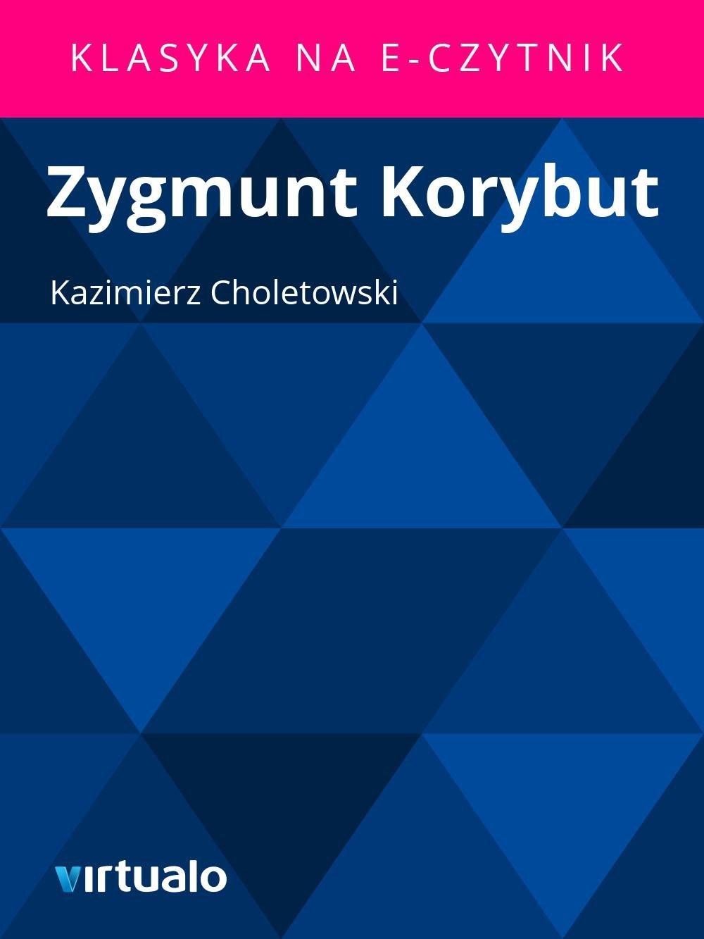 Zygmunt Korybut - Ebook (Książka EPUB) do pobrania w formacie EPUB