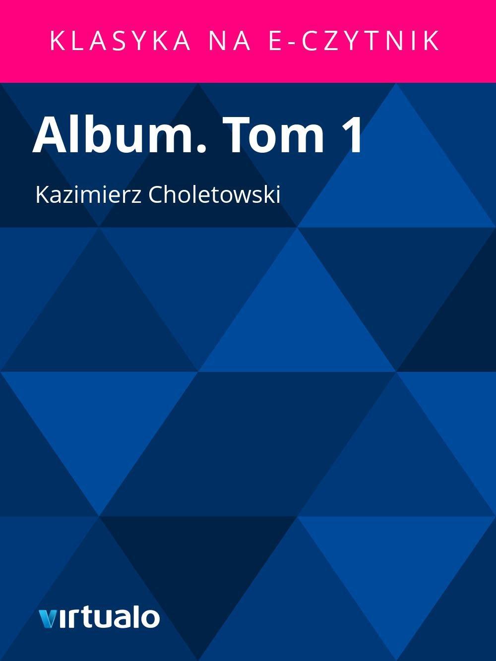 Album. Tom 1 - Ebook (Książka EPUB) do pobrania w formacie EPUB