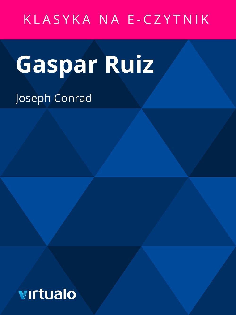 Gaspar Ruiz - Ebook (Książka EPUB) do pobrania w formacie EPUB