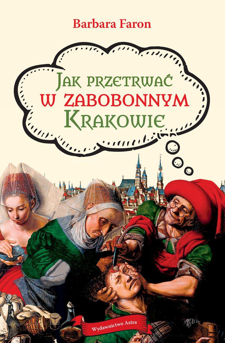 Jak przetrwać w zabobonnym Krakowie - Ebook (Książka EPUB) do pobrania w formacie EPUB