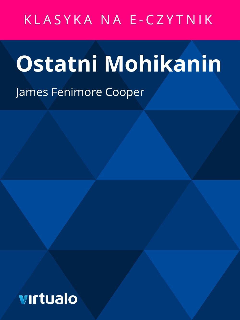 Ostatni Mohikanin - Ebook (Książka EPUB) do pobrania w formacie EPUB