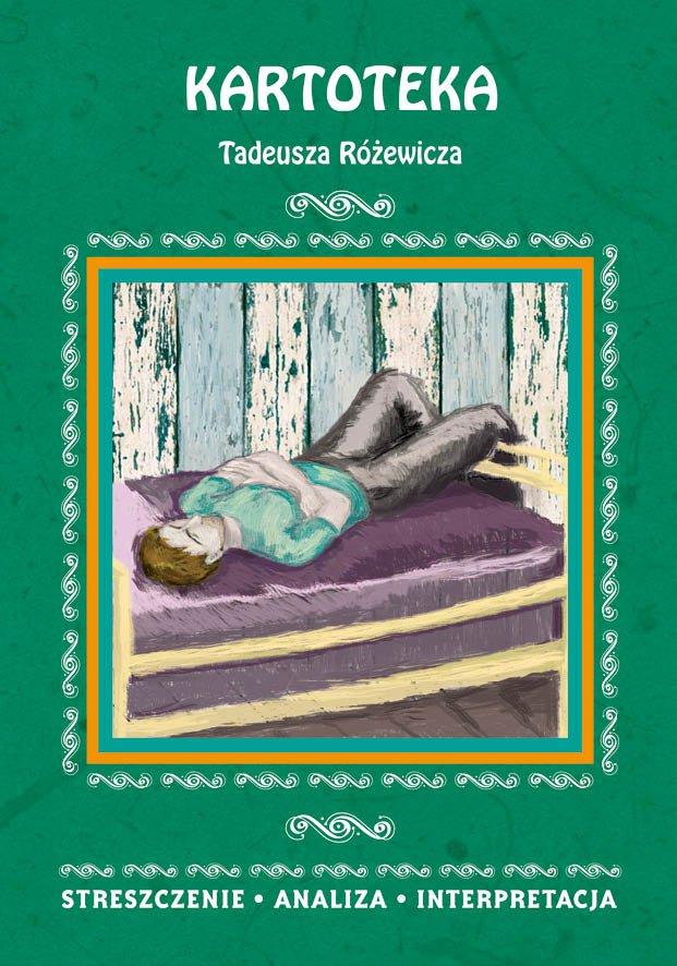 Kartoteka Tadeusza Różewicza. Streszczenie, analiza, interpretacja - Ebook (Książka PDF) do pobrania w formacie PDF