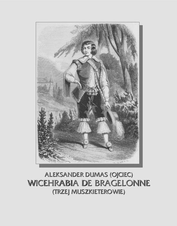 Wicehrabia de Bragelonne. Trzej muszkieterowie. Część III - Ebook (Książka na Kindle) do pobrania w formacie MOBI