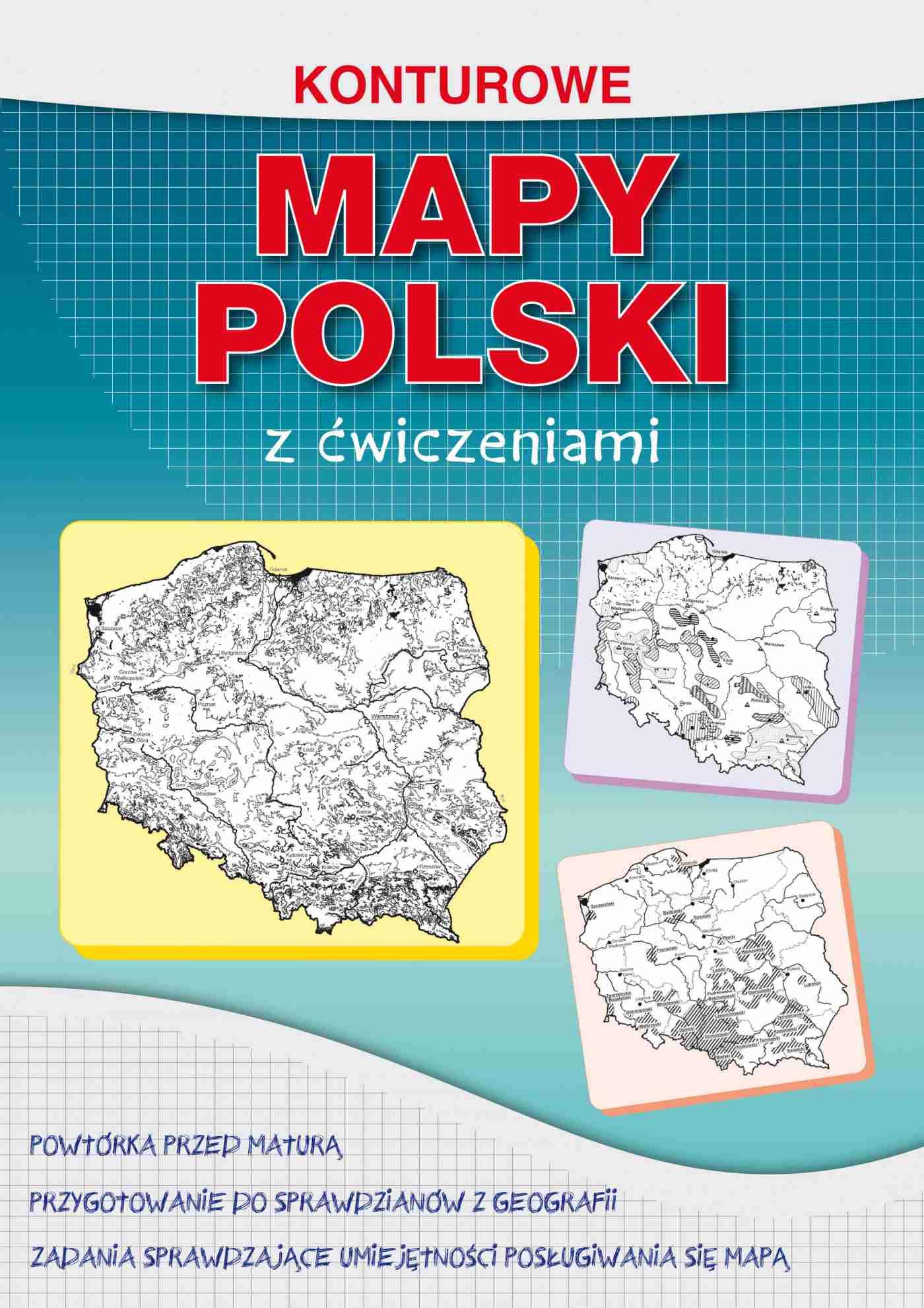 Konturowe mapy Polski z ćwiczeniami - Ebook (Książka PDF) do pobrania w formacie PDF