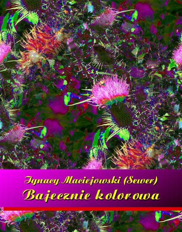 Bajecznie kolorowa - Ebook (Książka EPUB) do pobrania w formacie EPUB