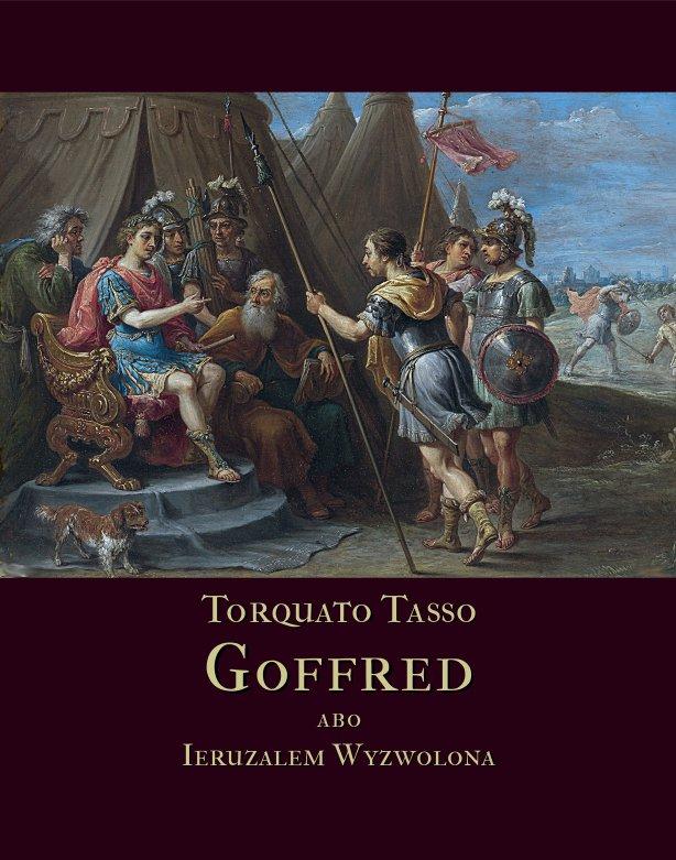 Goffred abo Ieruzalem Wyzwolona. Gerusalemme Liberata - Ebook (Książka EPUB) do pobrania w formacie EPUB