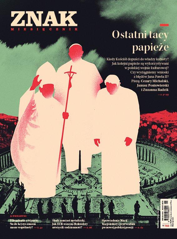 Miesięcznik Znak nr 780: Ostatni tacy papieże - Ebook (Książka na Kindle) do pobrania w formacie MOBI