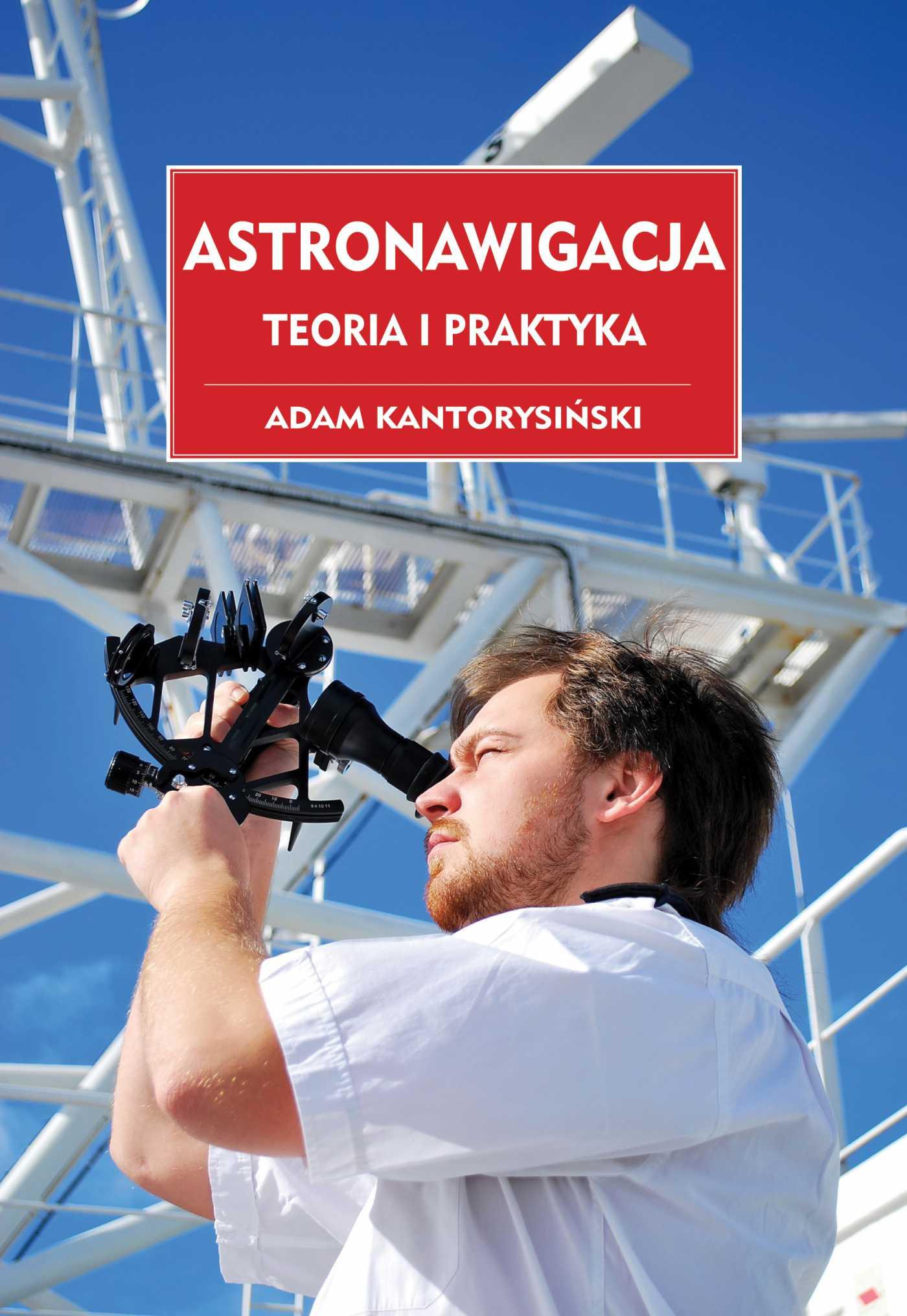 Astronawigacja. Teoria i praktyka - Ebook (Książka PDF) do pobrania w formacie PDF