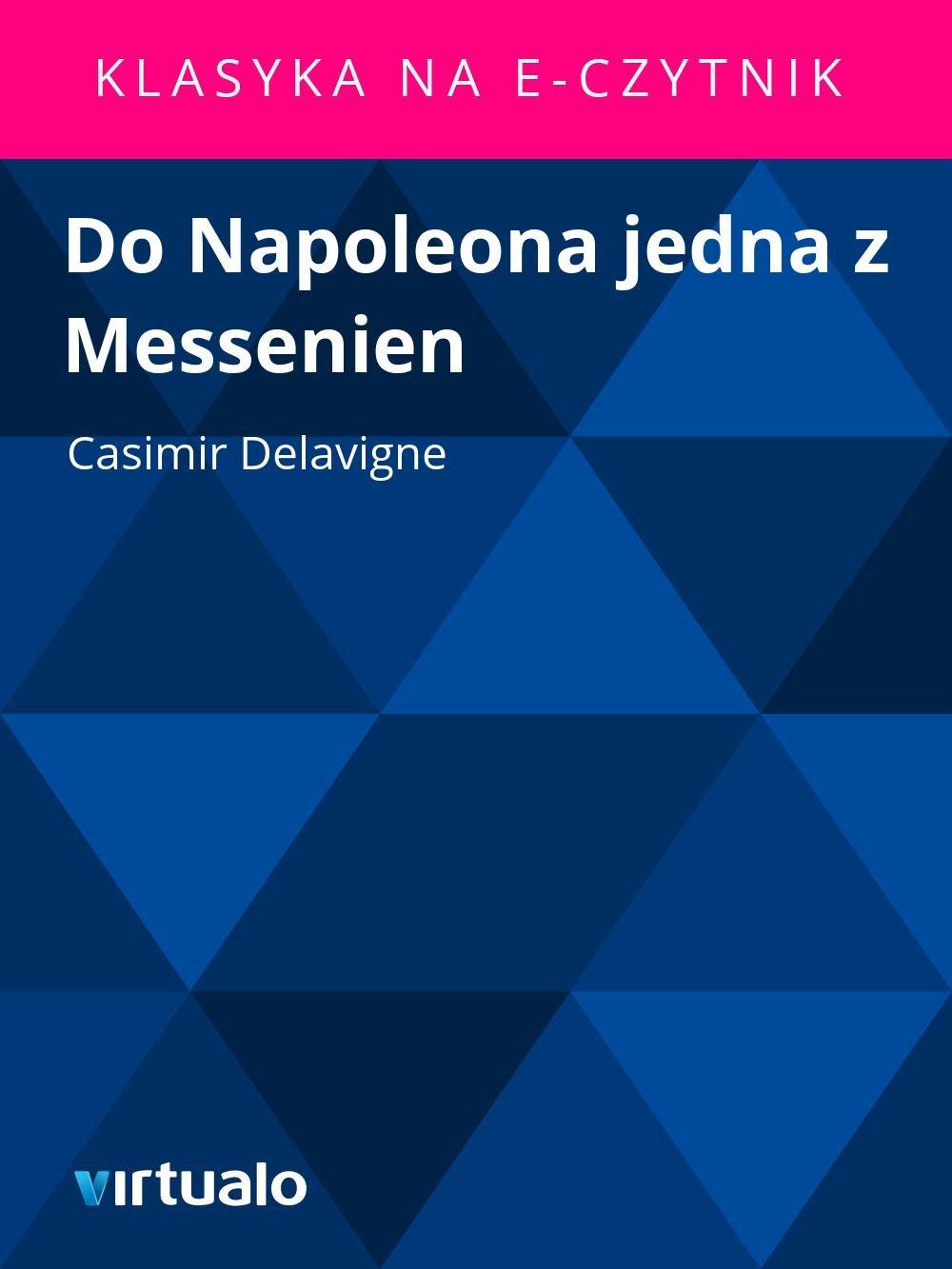 Do Napoleona jedna z Messenien - Ebook (Książka EPUB) do pobrania w formacie EPUB