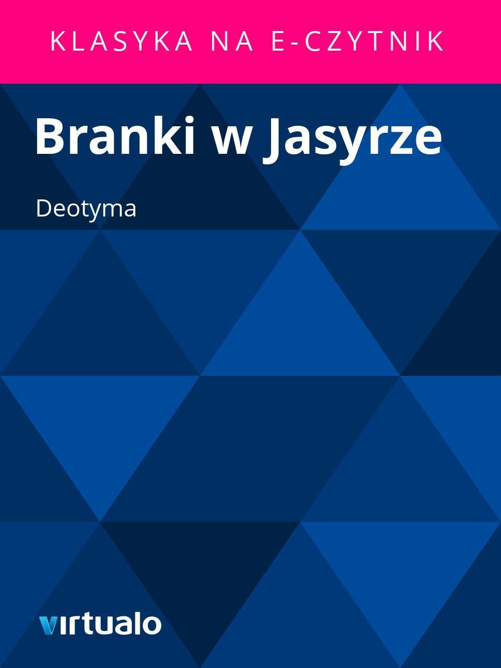Branki w Jasyrze - Ebook (Książka EPUB) do pobrania w formacie EPUB