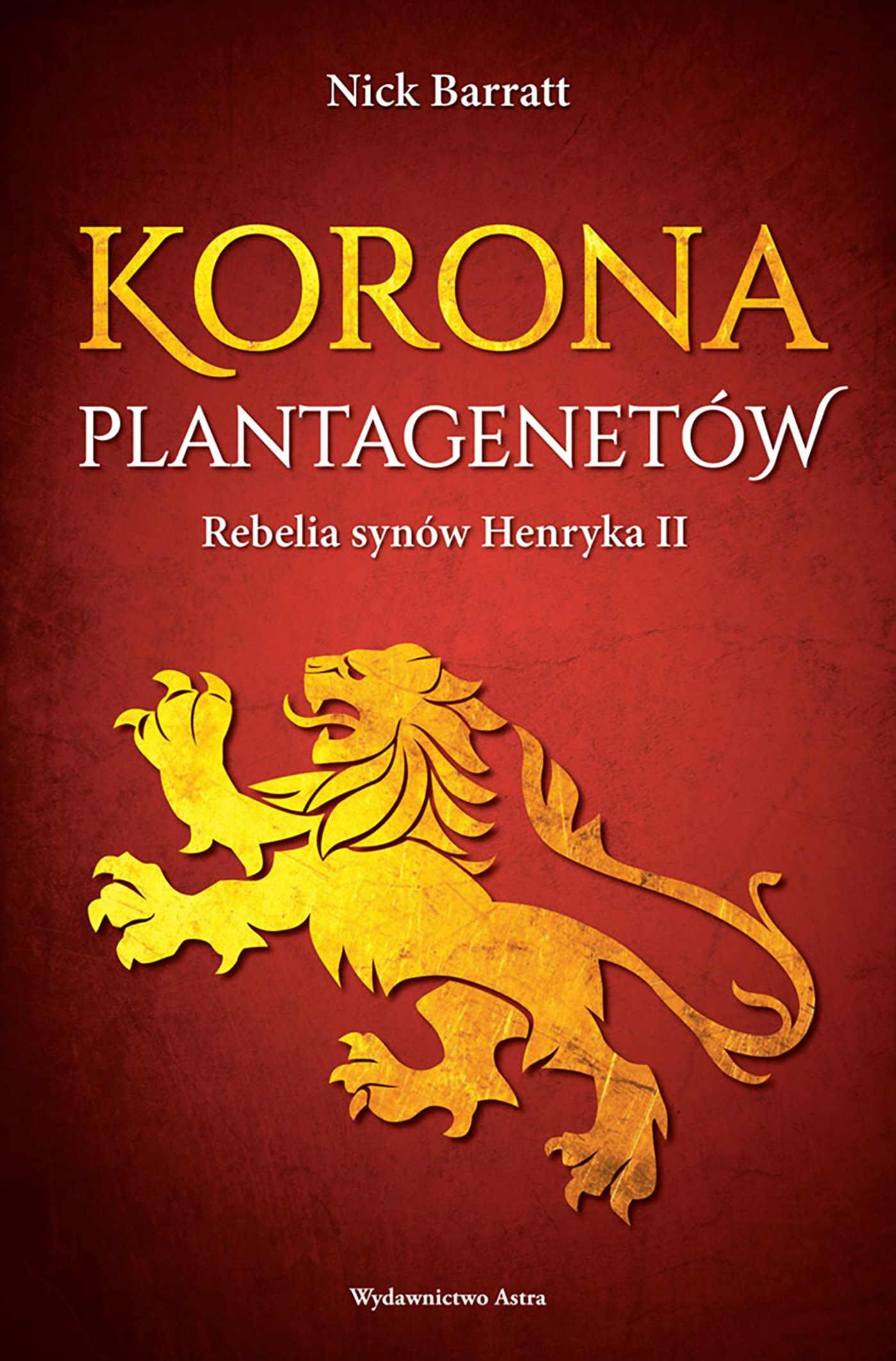 Korona Plantagenetów. Rebelia synów Henryka II - Ebook (Książka EPUB) do pobrania w formacie EPUB