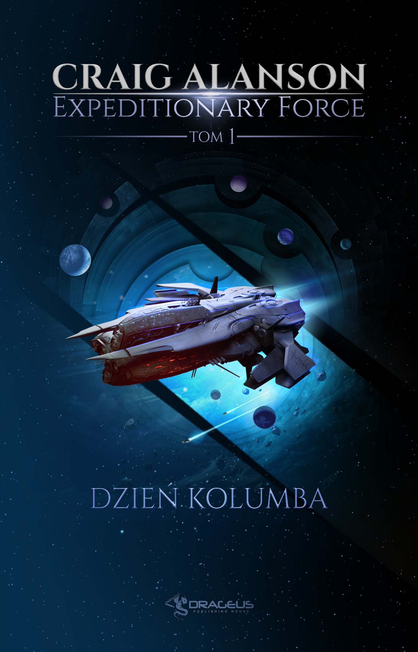 Expeditionary Force. Tom 1. Dzień Kolumba - Ebook (Książka EPUB) do pobrania w formacie EPUB