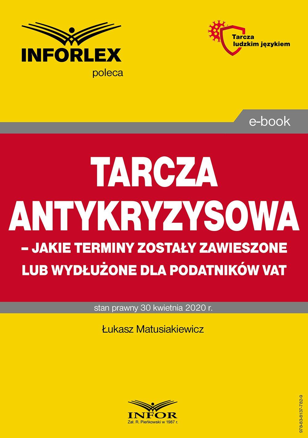 Tarcza antykryzysowa – jakie terminy zostały zawieszone lub wydłużone dla podatników VAT - Ebook (Książka PDF) do pobrania w formacie PDF