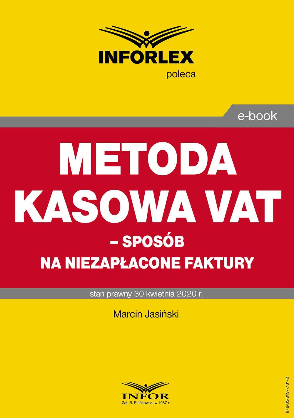Metoda kasowa w VAT – sposób na niezapłacone faktury - Ebook (Książka PDF) do pobrania w formacie PDF