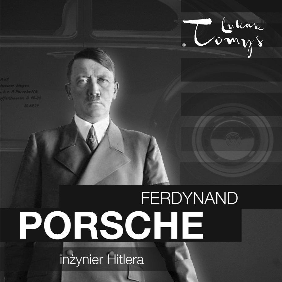 Ferdynand Porsche. Inżynier Hitlera i jego następcy - Audiobook (Książka audio MP3) do pobrania w całości w archiwum ZIP