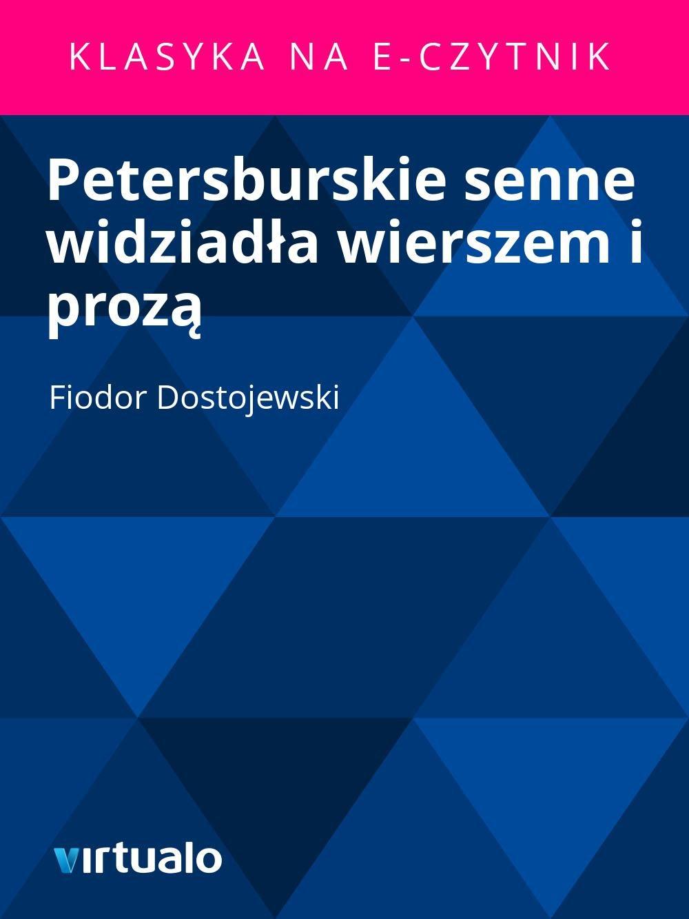 Petersburskie senne widziadła wierszem i prozą - Ebook (Książka EPUB) do pobrania w formacie EPUB