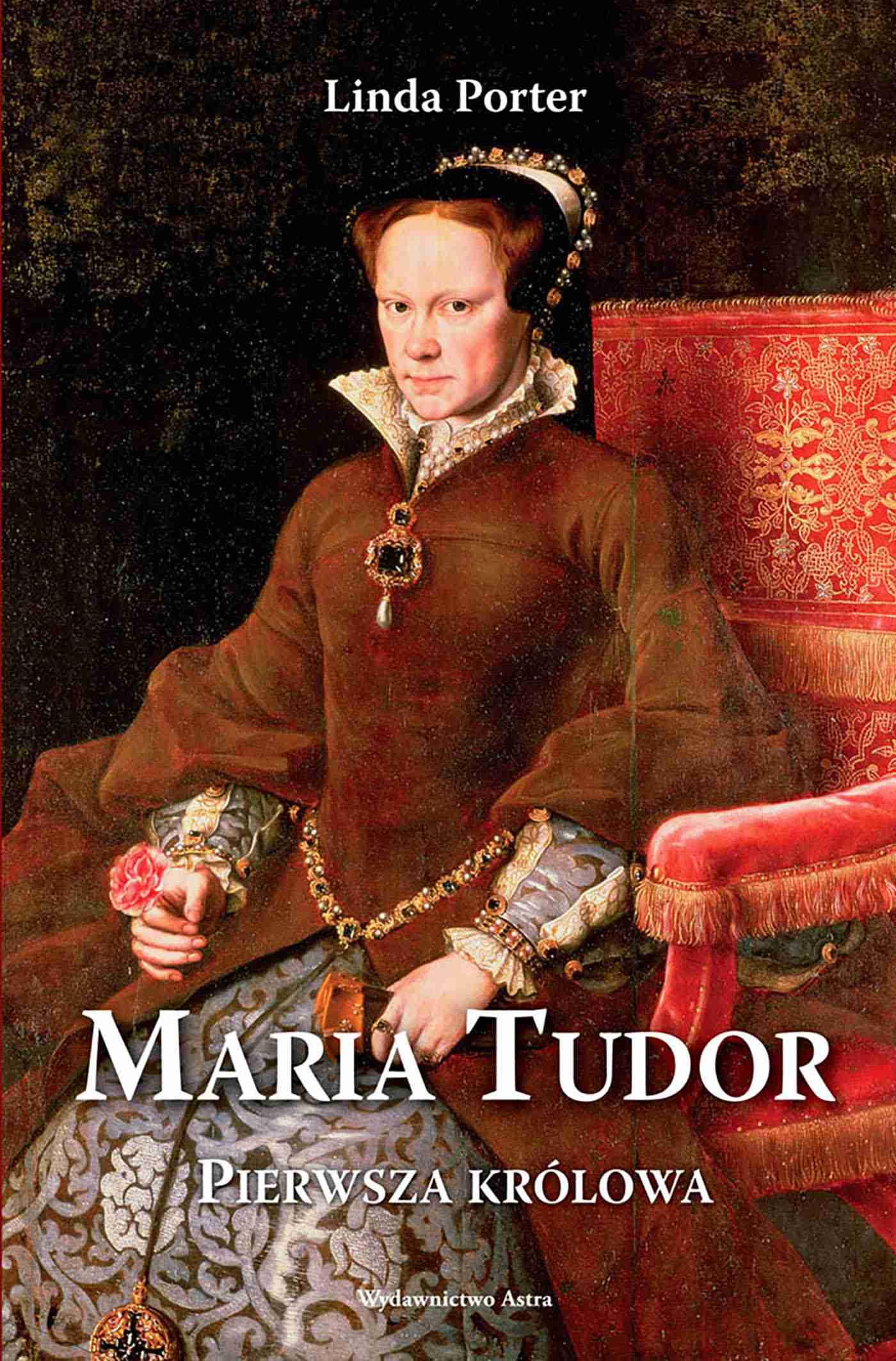 Maria Tudor. Pierwsza królowa - Ebook (Książka EPUB) do pobrania w formacie EPUB
