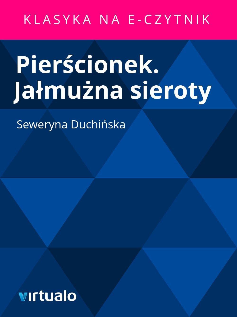 Pierścionek. Jałmużna sieroty - Ebook (Książka EPUB) do pobrania w formacie EPUB