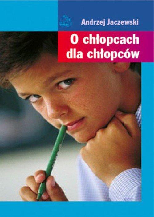 O chłopcach dla chłopców - Ebook (Książka EPUB) do pobrania w formacie EPUB