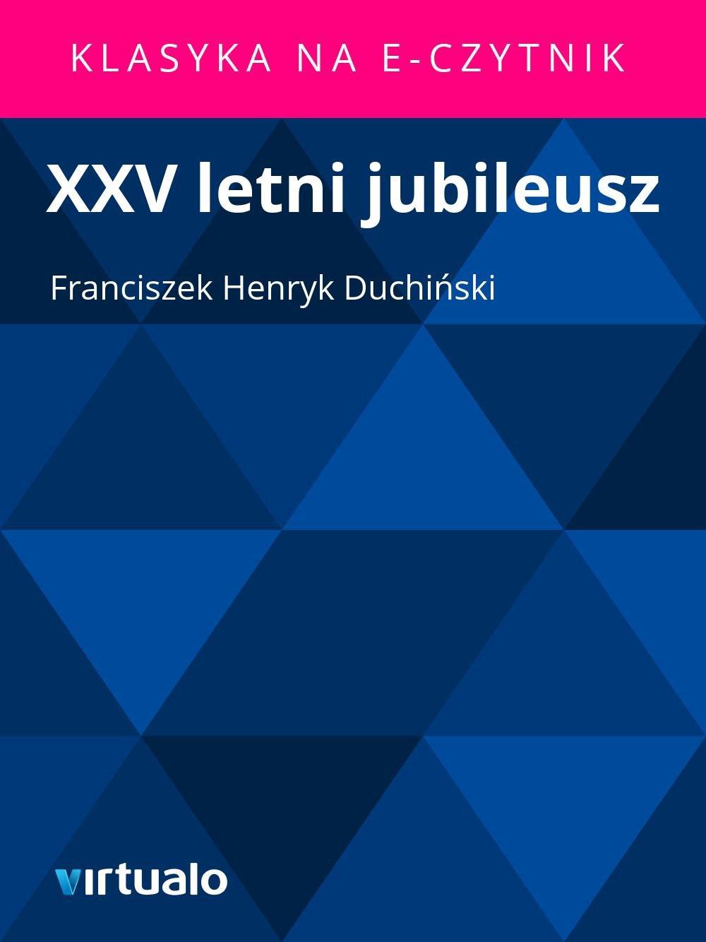 XXV letni jubileusz - Ebook (Książka EPUB) do pobrania w formacie EPUB