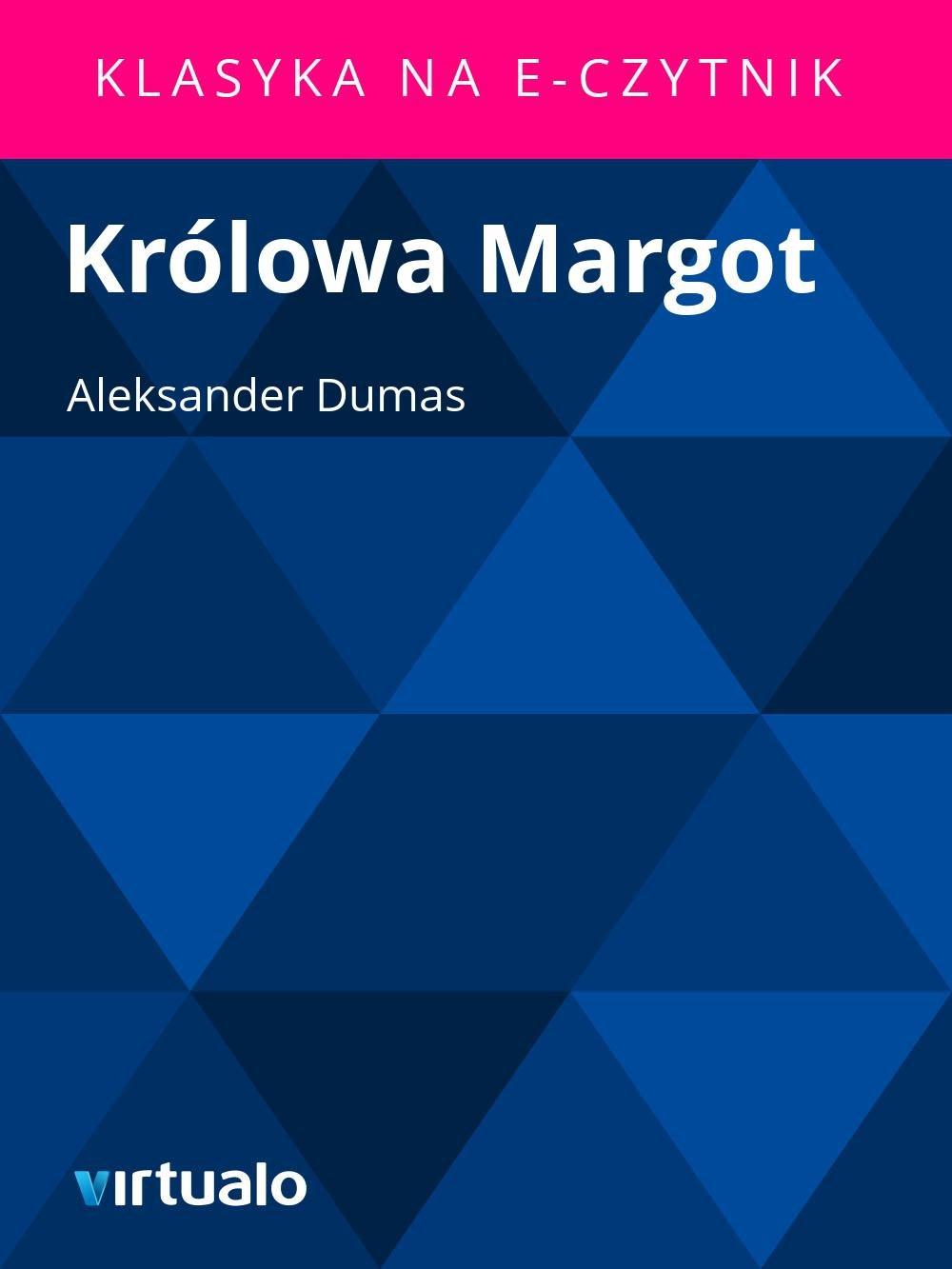 Królowa Margot - Ebook (Książka EPUB) do pobrania w formacie EPUB