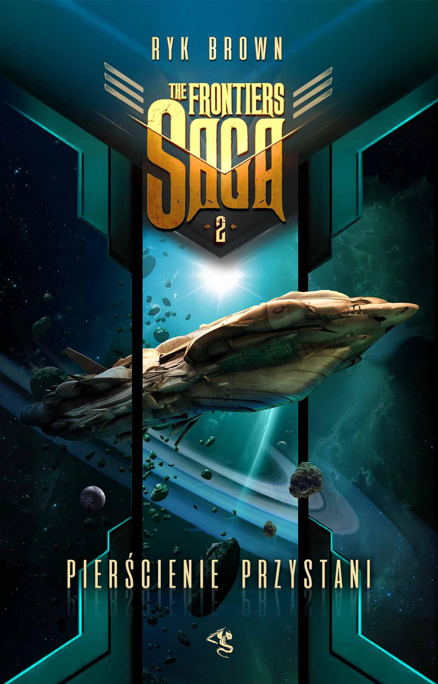 The Frontiers Saga. Tom 2. Pierścienie Przystani - Ebook (Książka EPUB) do pobrania w formacie EPUB
