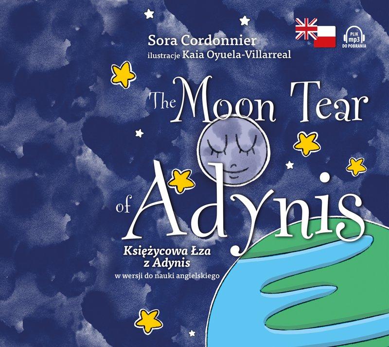 The Moon Tear of Adynis. Księżycowa Łza z Adynis w wersji do nauki angielskiego - Audiobook (Książka audio MP3) do pobrania w całości w archiwum ZIP
