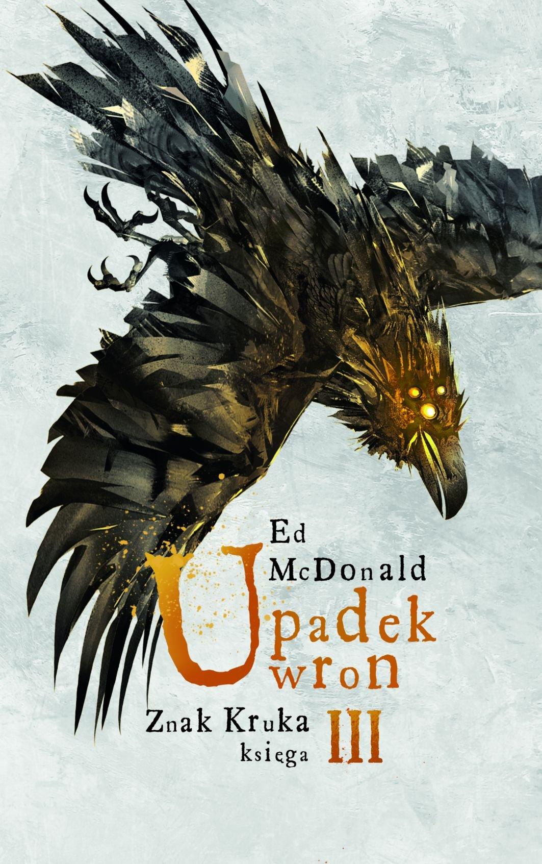 Upadek wron. Seria Znak kruka. Księga 3 - Ebook (Książka na Kindle) do pobrania w formacie MOBI