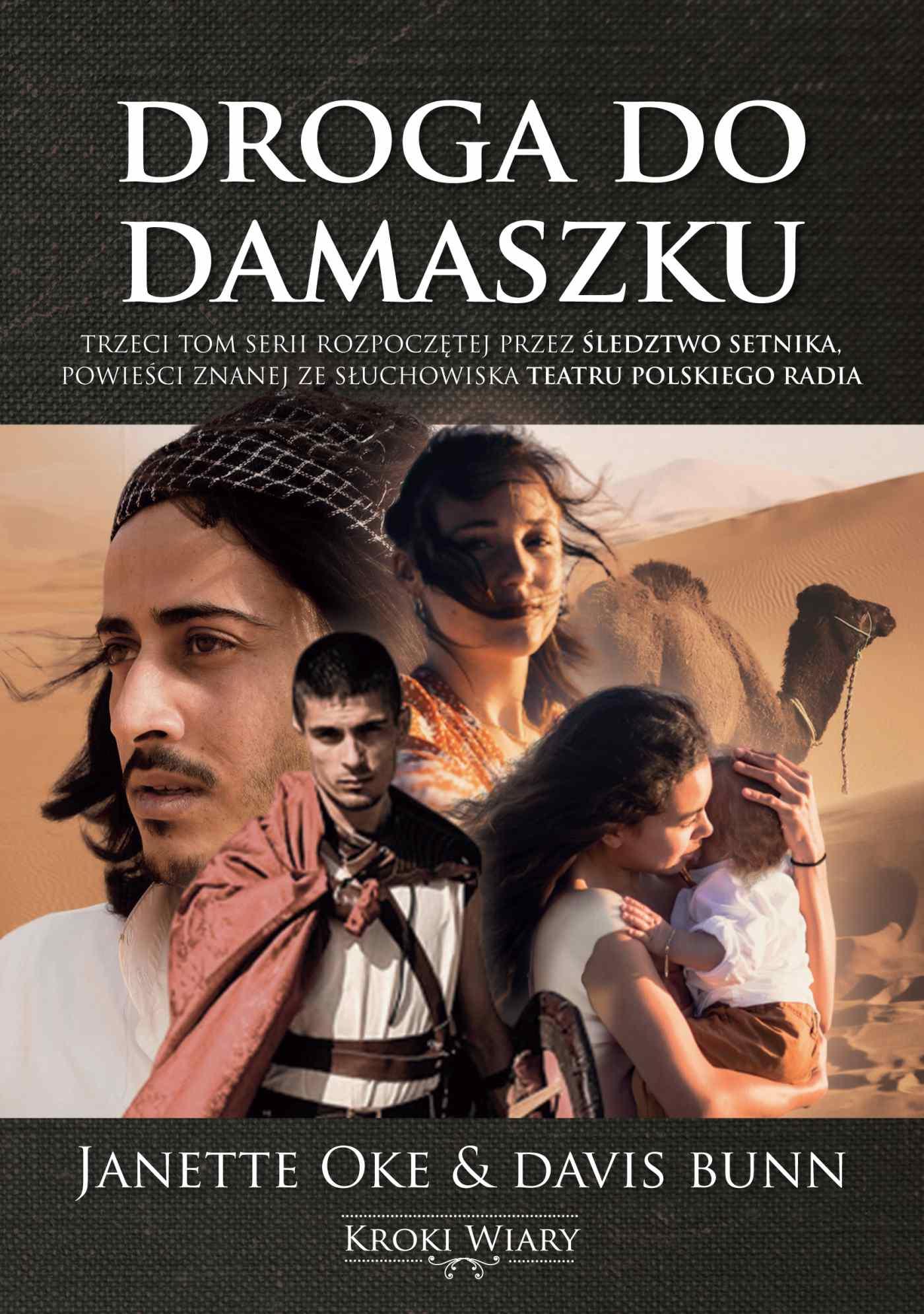 Droga do Damaszku. Kroki wiary. Tom 3 - Ebook (Książka EPUB) do pobrania w formacie EPUB