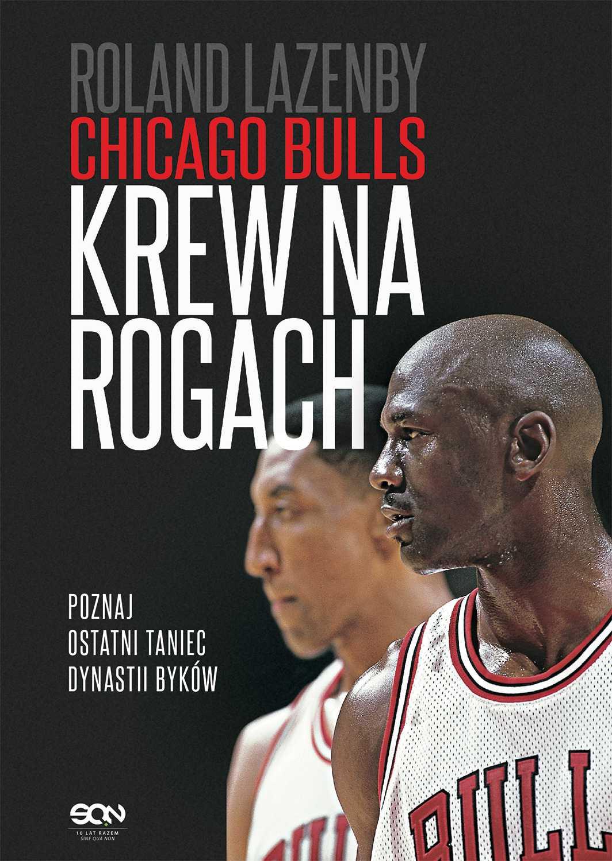Chicago Bulls. Krew na rogach - Ebook (Książka EPUB) do pobrania w formacie EPUB