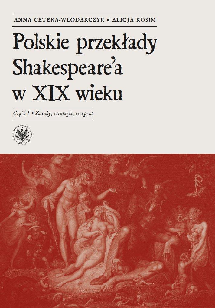 Polskie przekłady Shakespeare'a w XIX wieku. Część I - Ebook (Książka PDF) do pobrania w formacie PDF