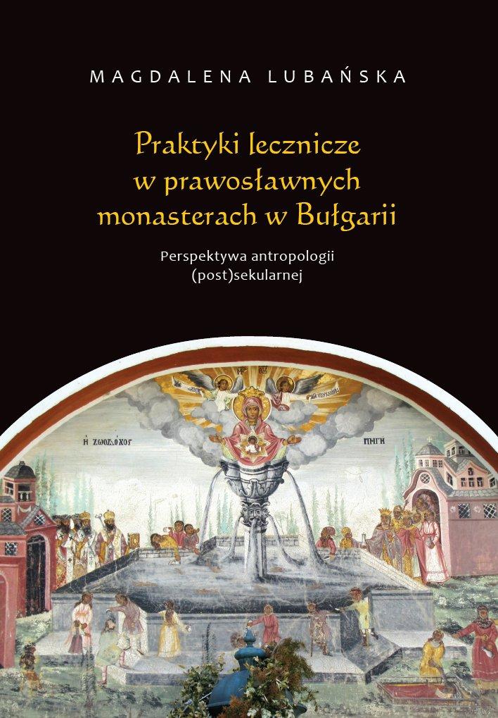 Praktyki lecznicze w prawosławnych monasterach w Bułgarii - Ebook (Książka na Kindle) do pobrania w formacie MOBI