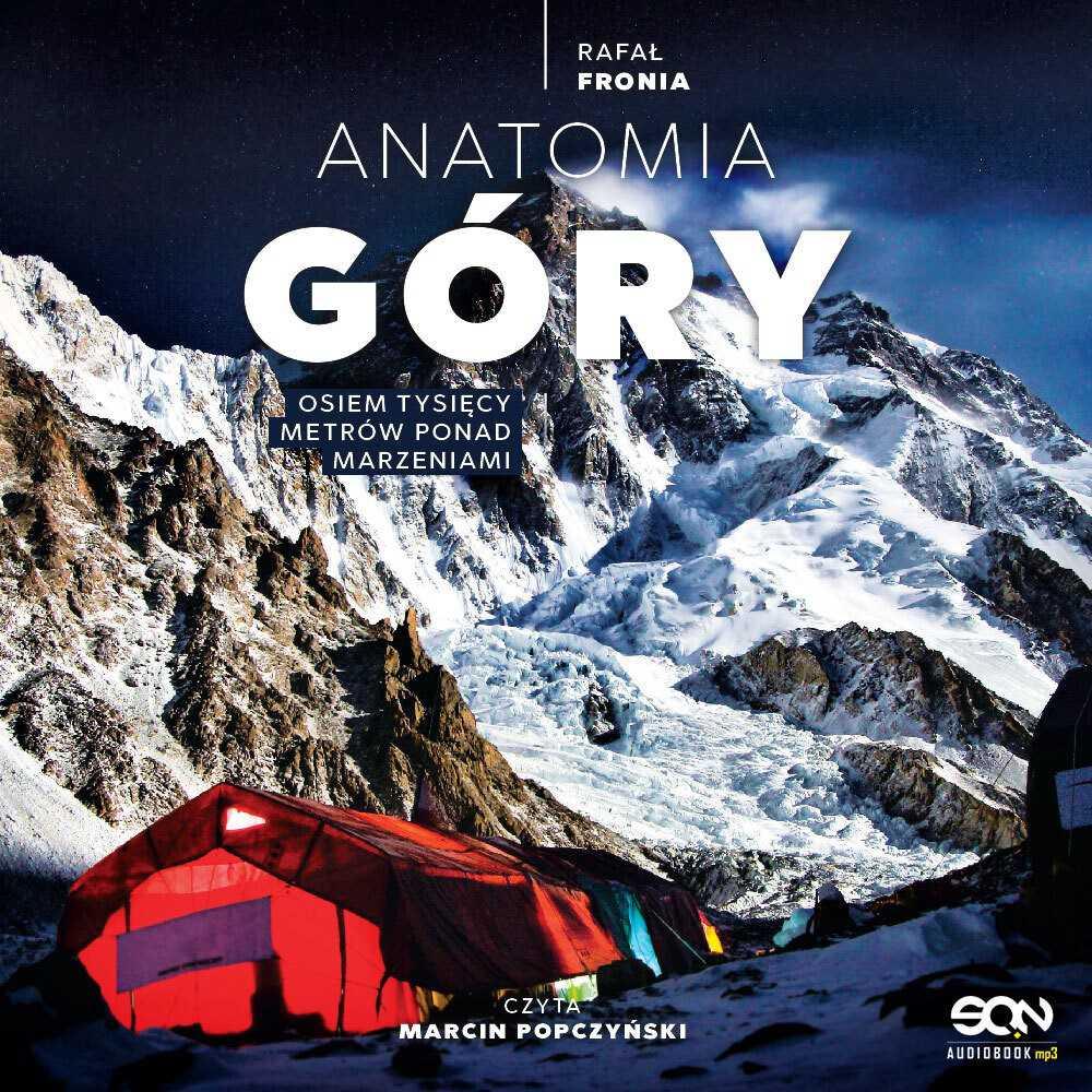 Anatomia Góry - Audiobook (Książka audio MP3) do pobrania w całości w archiwum ZIP