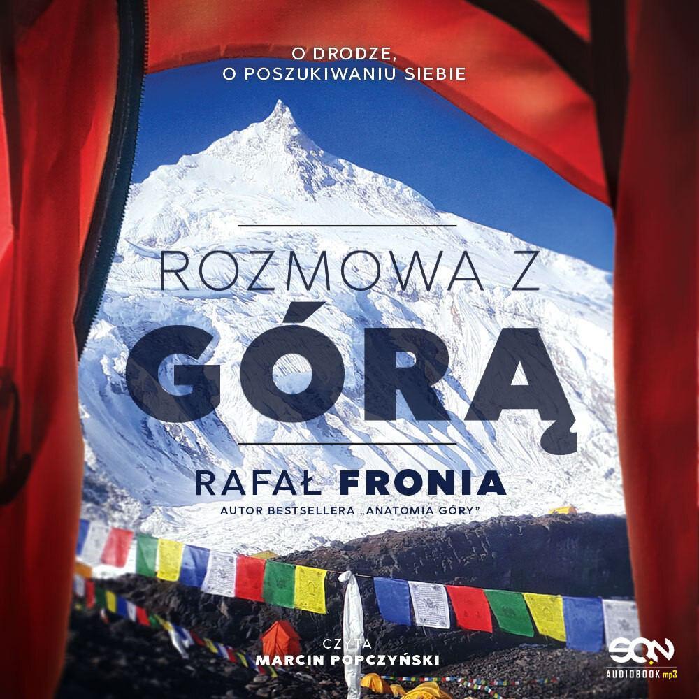 Rozmowa z Górą. Rafał Fronia - Audiobook (Książka audio MP3) do pobrania w całości w archiwum ZIP