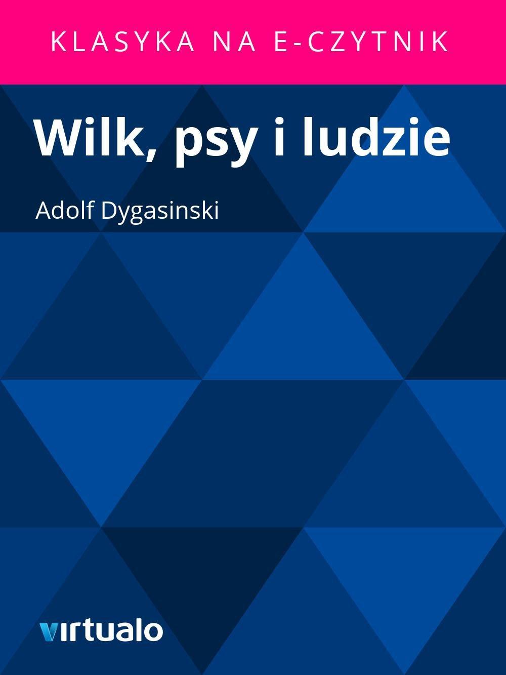 Wilk, psy i ludzie - Ebook (Książka EPUB) do pobrania w formacie EPUB