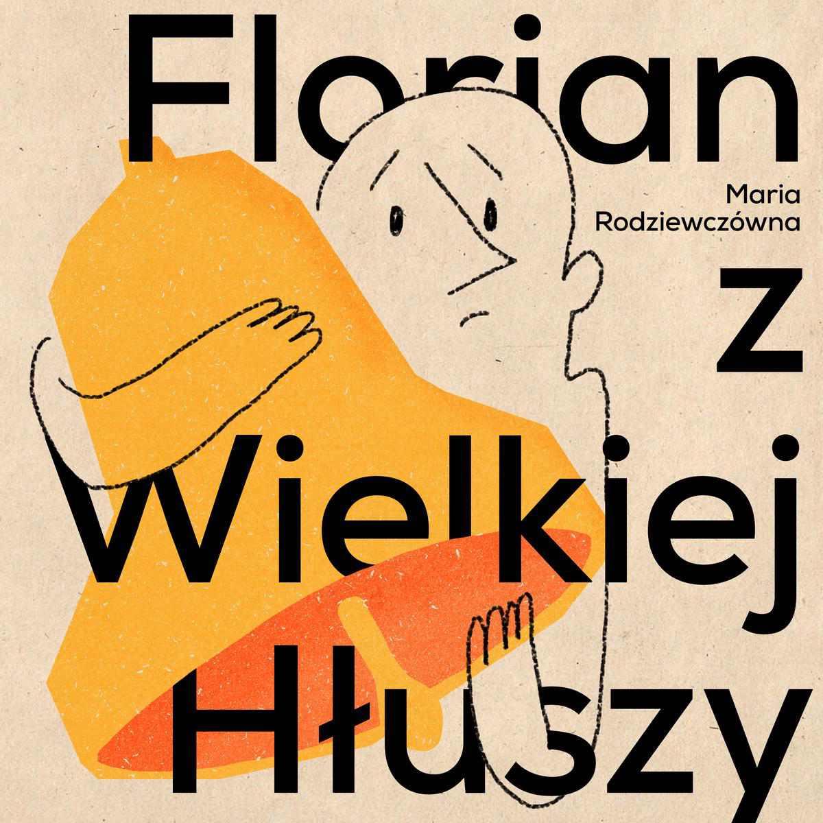 Florian z Wielkiej Hłuszy - Audiobook (Książka audio MP3) do pobrania w całości w archiwum ZIP