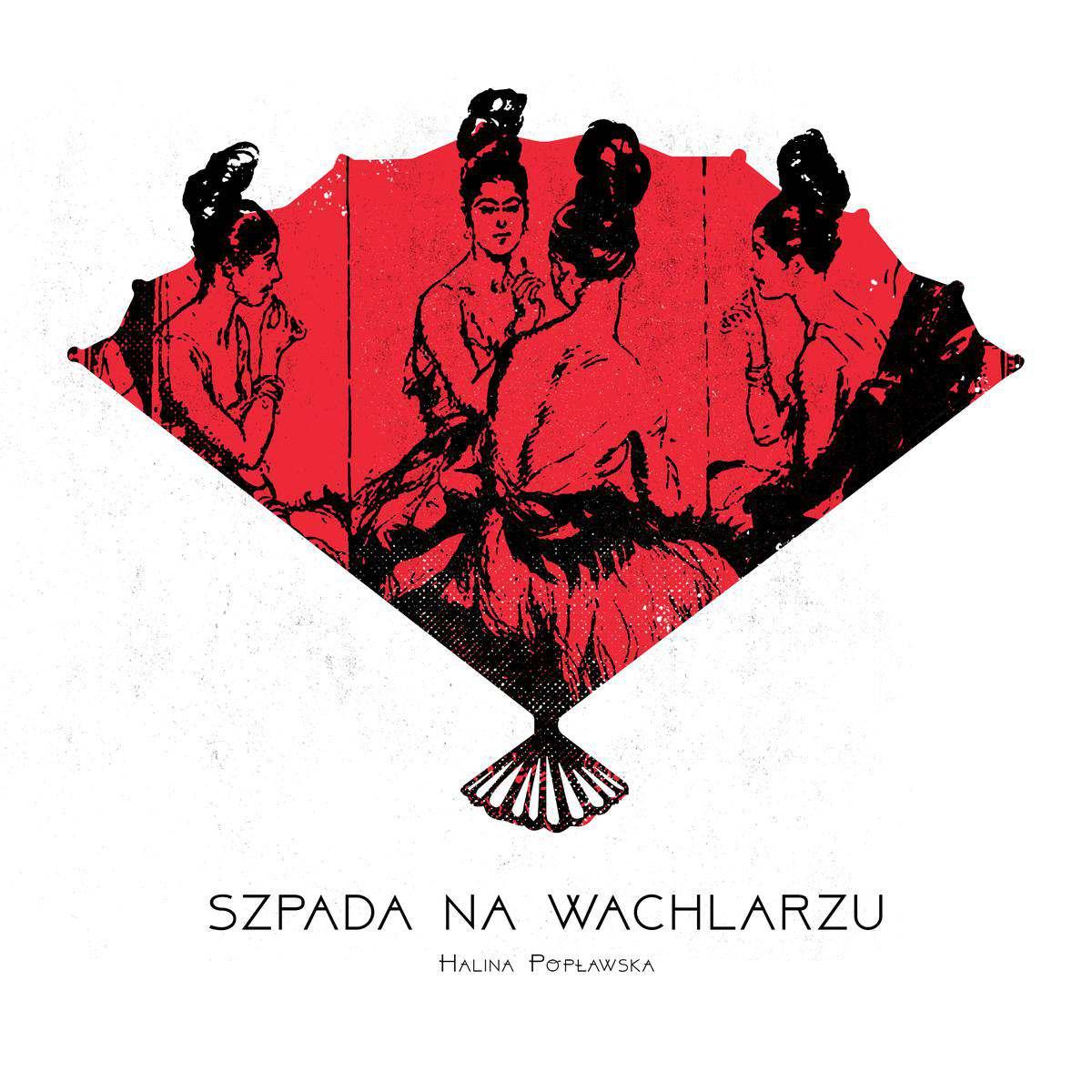 Szpada na wachlarzu - Audiobook (Książka audio MP3) do pobrania w całości w archiwum ZIP
