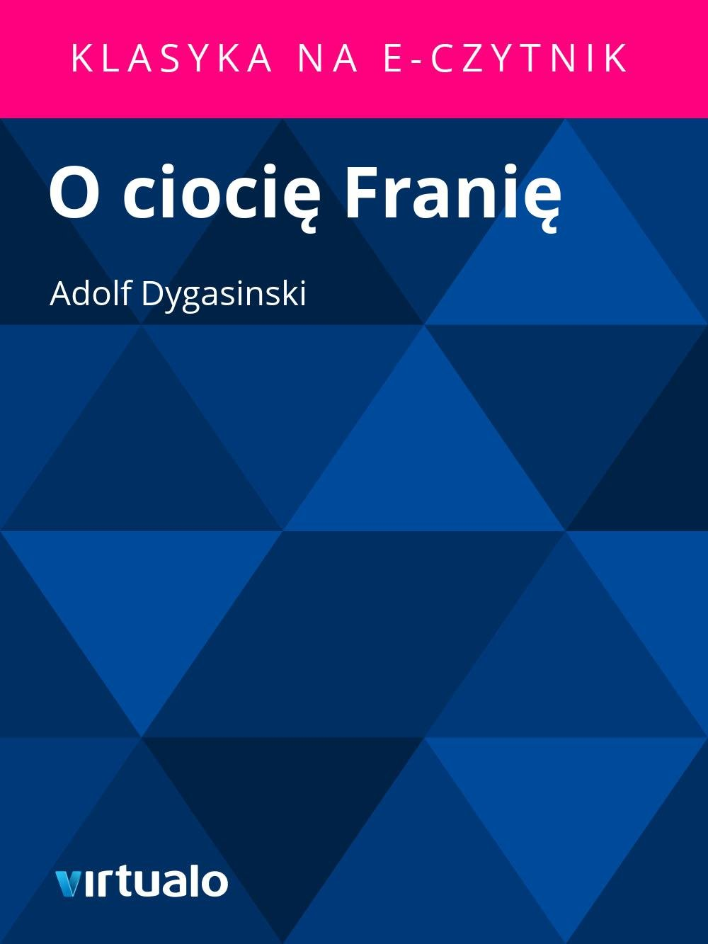 O ciocię Franię - Ebook (Książka EPUB) do pobrania w formacie EPUB