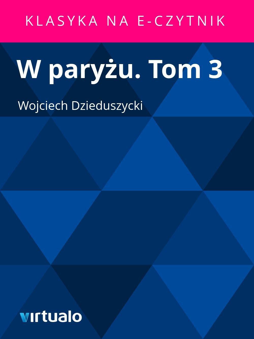 W paryżu. Tom 3 - Ebook (Książka EPUB) do pobrania w formacie EPUB