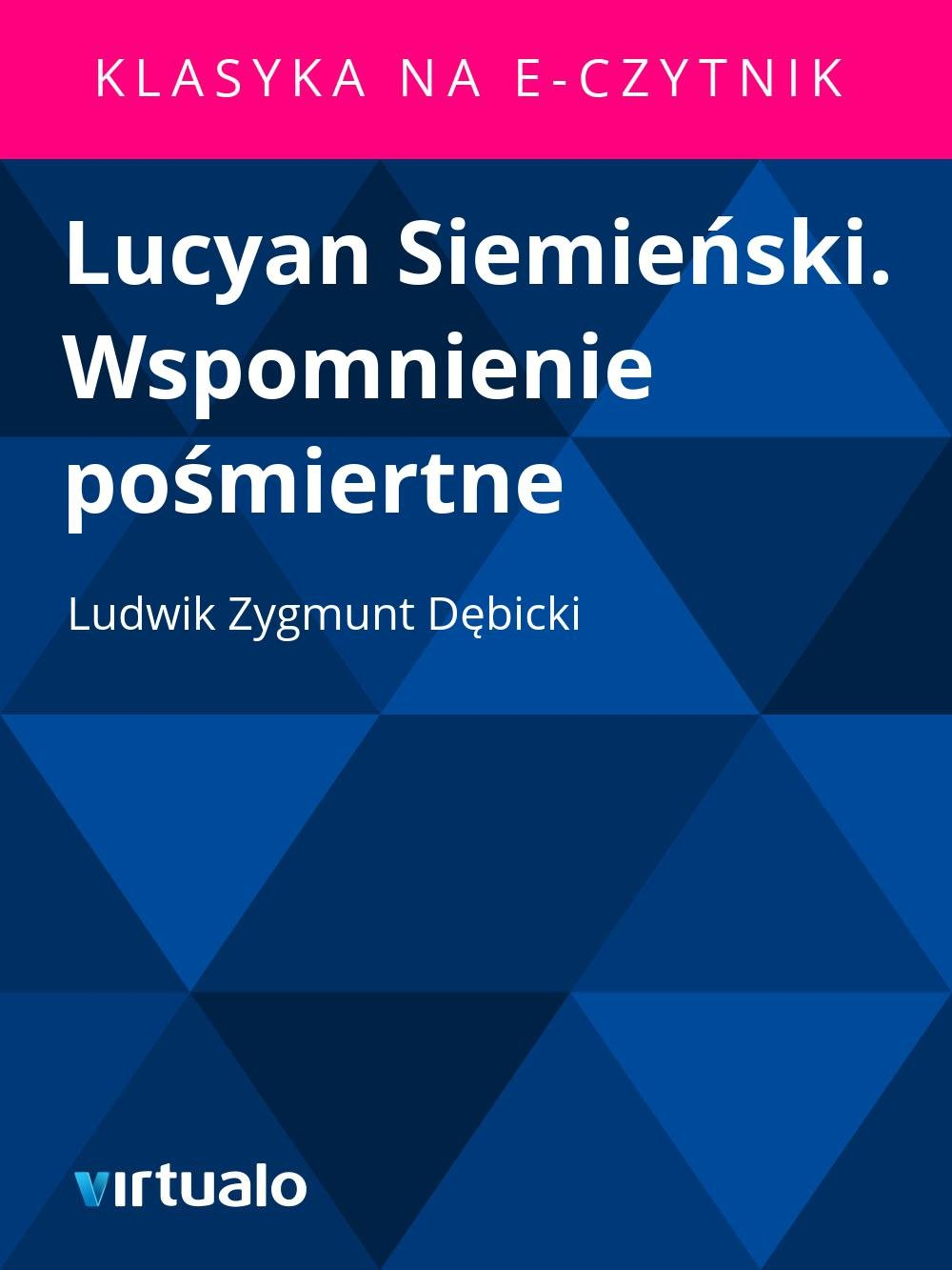 Lucyan Siemieński. Wspomnienie pośmiertne - Ebook (Książka EPUB) do pobrania w formacie EPUB