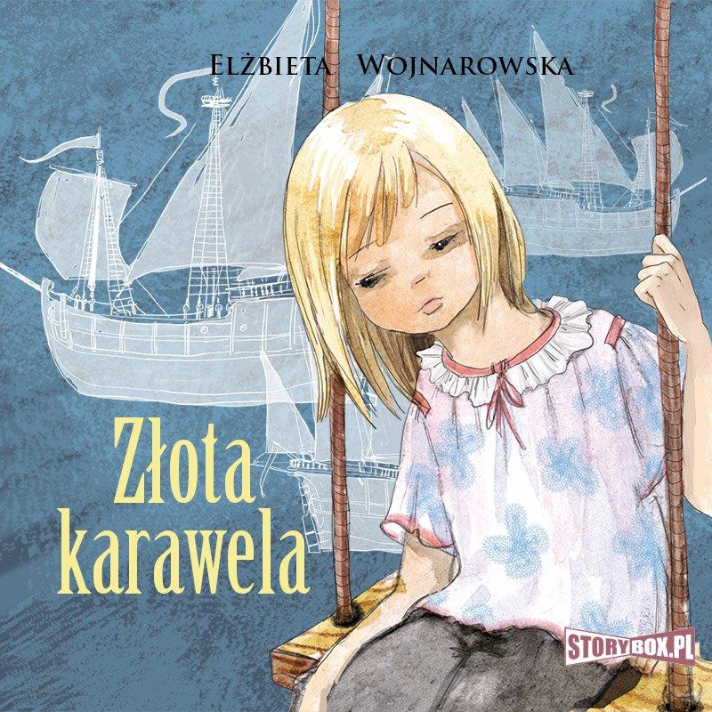 Złota karawela - Audiobook (Książka audio MP3) do pobrania w całości w archiwum ZIP