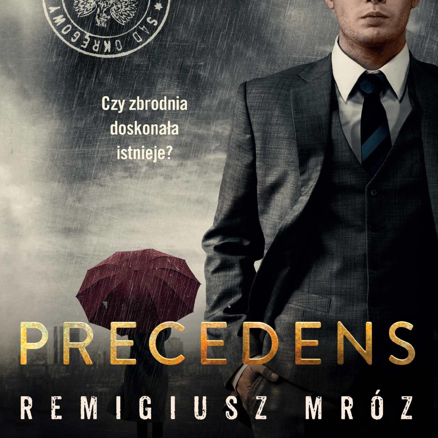 Precedens - Audiobook (Książka audio MP3) do pobrania w całości w archiwum ZIP