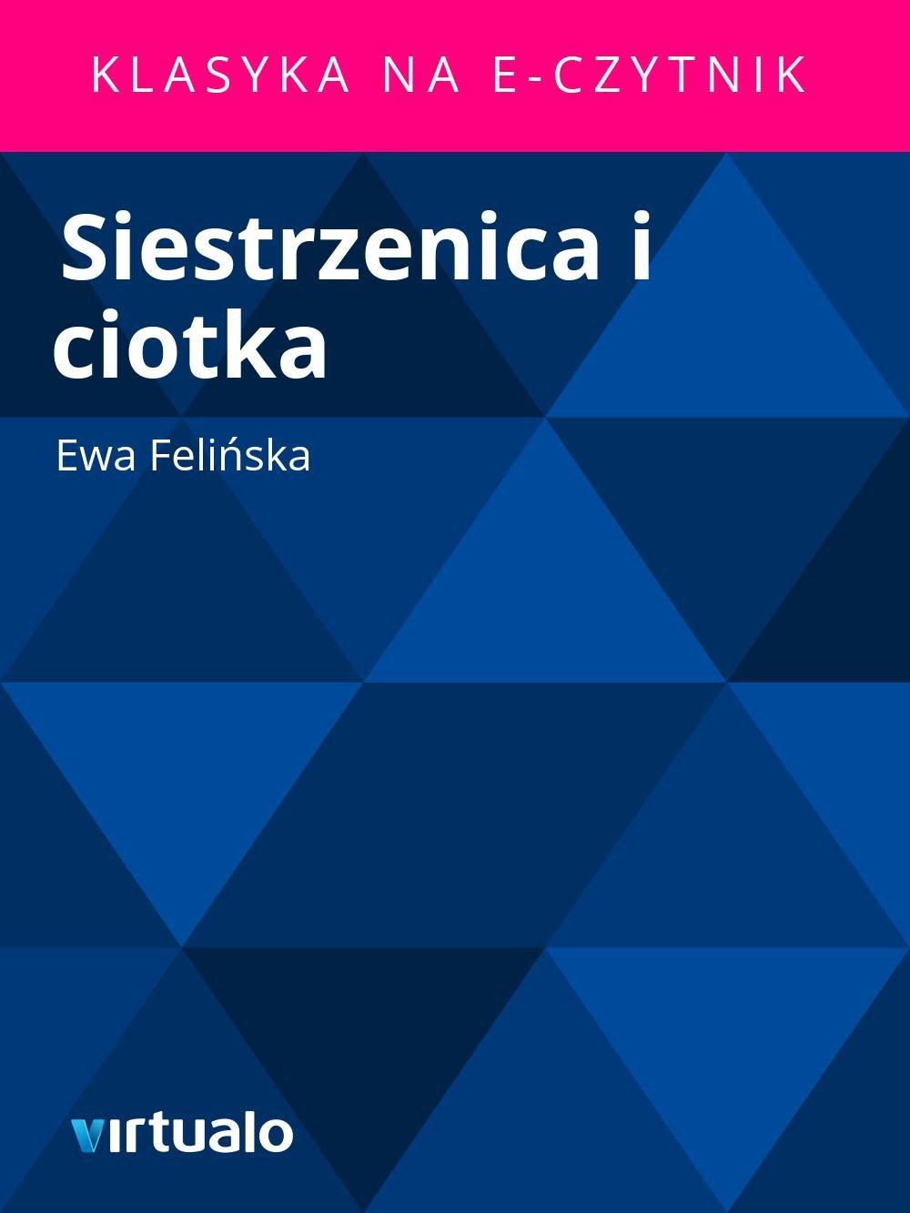 Siestrzenica i ciotka - Ebook (Książka EPUB) do pobrania w formacie EPUB