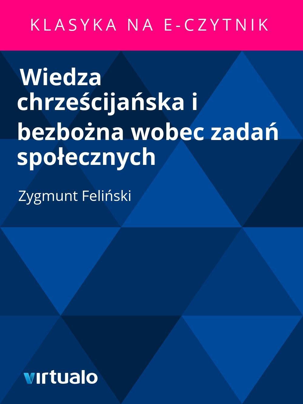 Wiedza chrześcijańska i bezbożna wobec zadań społecznych - Ebook (Książka EPUB) do pobrania w formacie EPUB