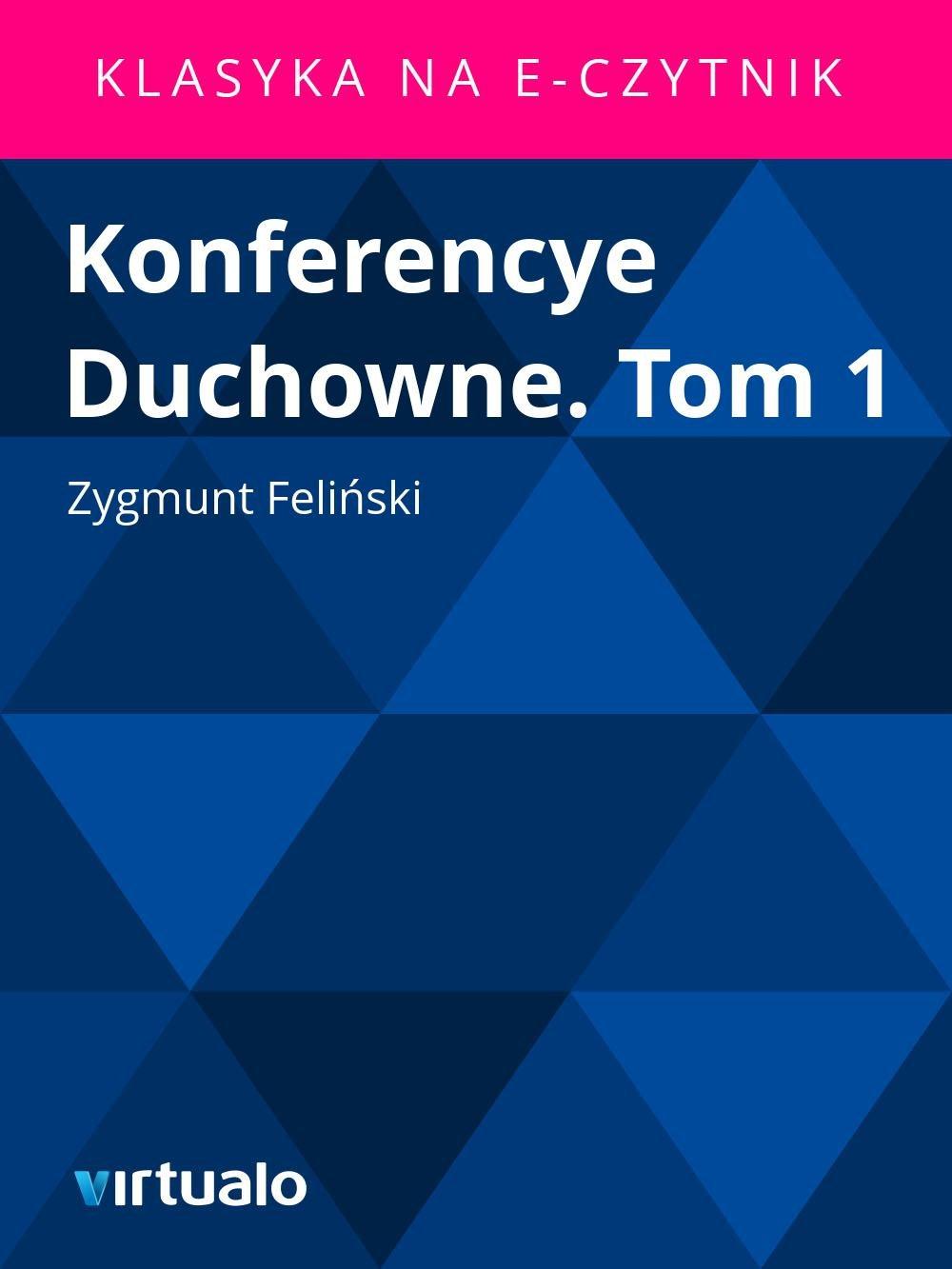 Konferencye Duchowne. Tom 1 - Ebook (Książka EPUB) do pobrania w formacie EPUB
