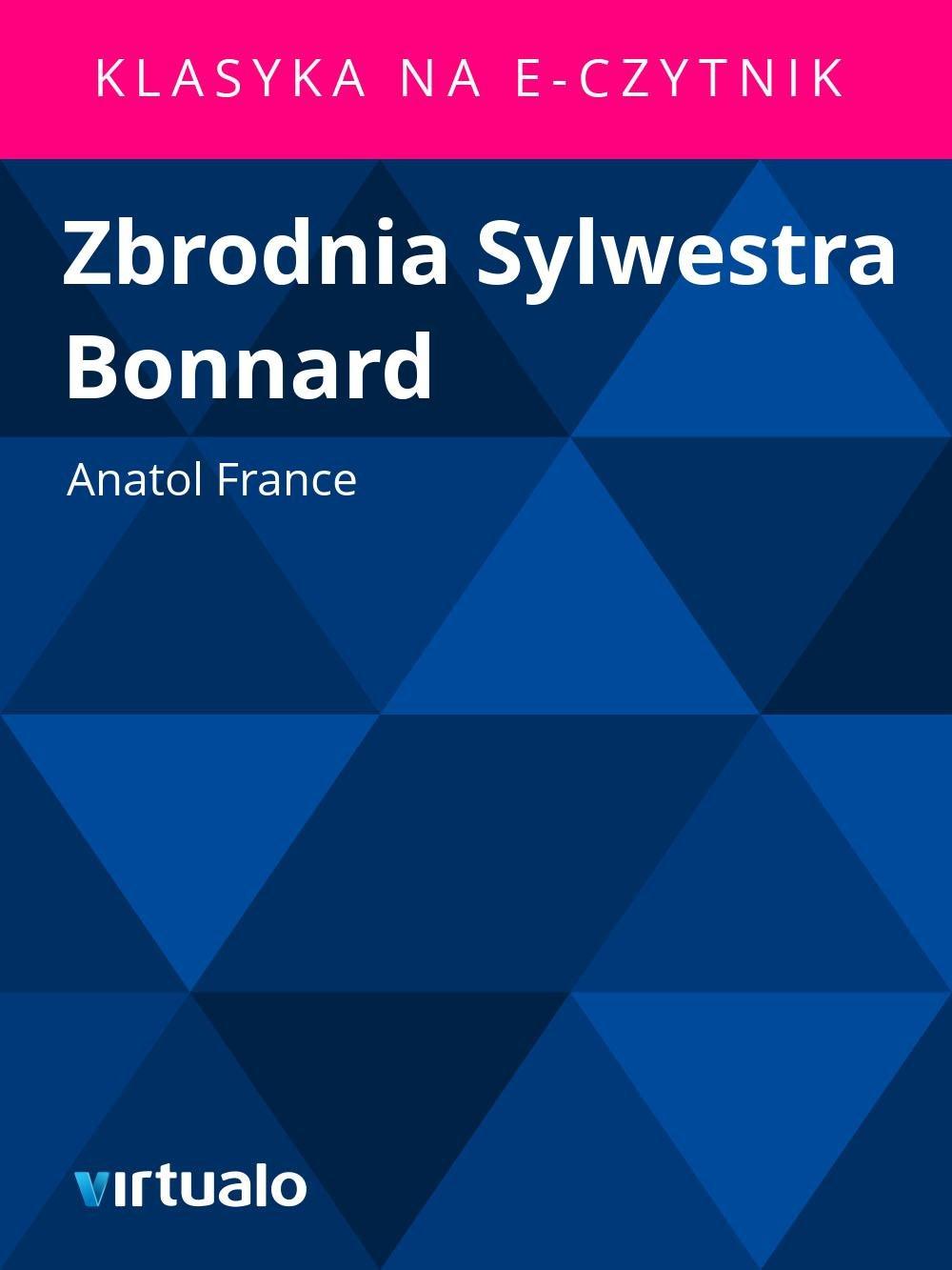 Zbrodnia Sylwestra Bonnard - Ebook (Książka EPUB) do pobrania w formacie EPUB