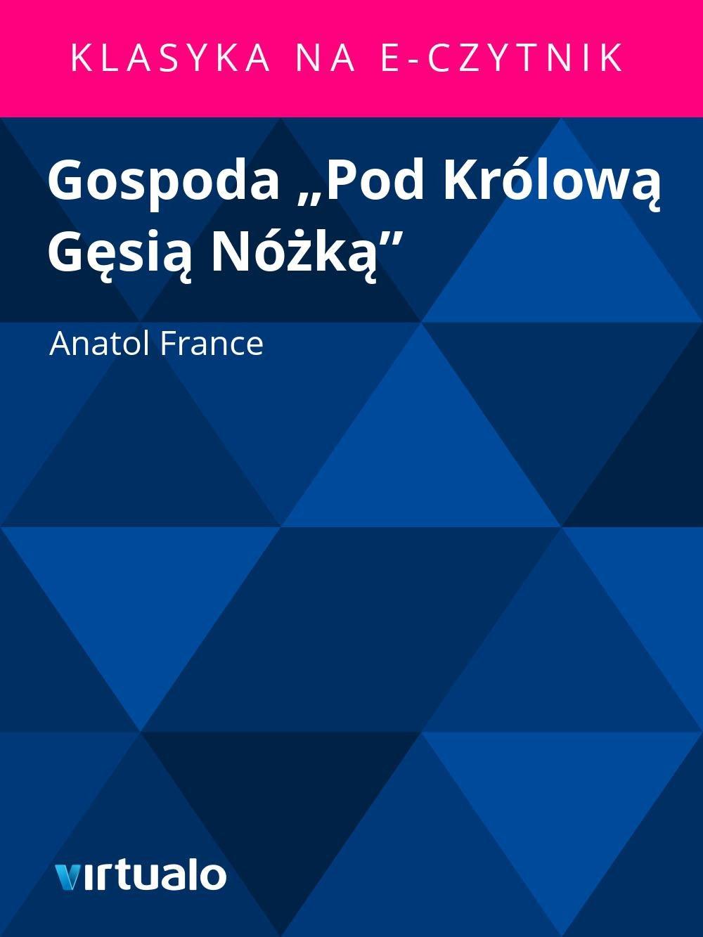"""Gospoda """"Pod Królową Gęsią Nóżką"""" - Ebook (Książka EPUB) do pobrania w formacie EPUB"""