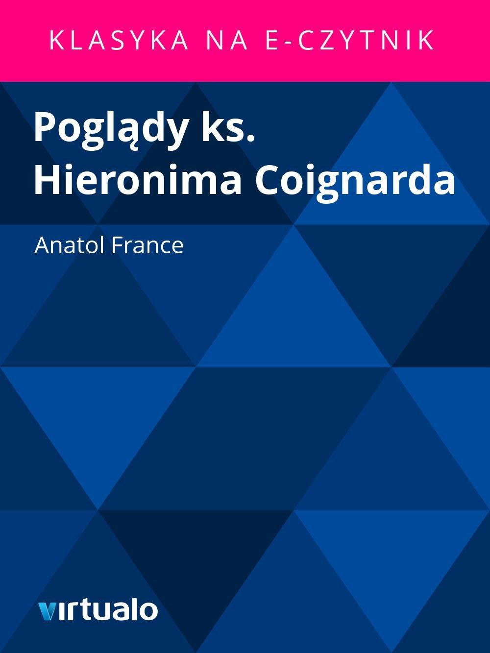 Poglądy ks. Hieronima Coignarda - Ebook (Książka EPUB) do pobrania w formacie EPUB