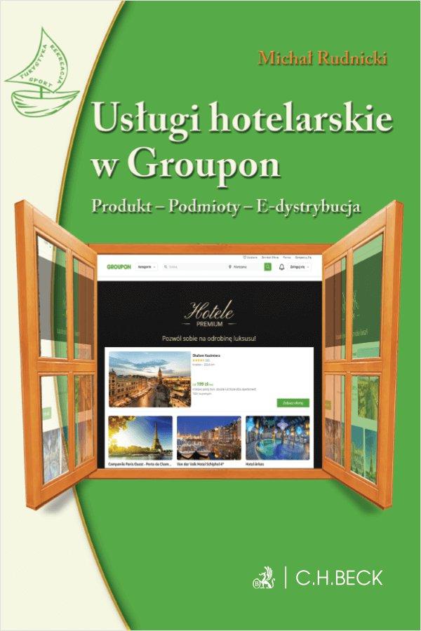 Usługi hotelarskie w Groupon. Produkt. Podmioty. E-dystrybucja - Ebook (Książka PDF) do pobrania w formacie PDF